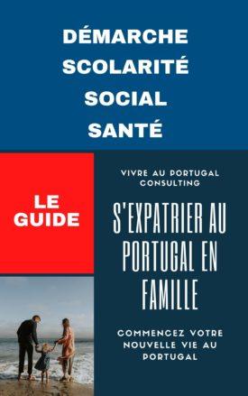 s'expatrier au Portugal en famille